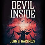 Devil Inside: A Quincy Harker, Demon Hunter Novella: Quest for Glory, Book 2 | John G. Hartness
