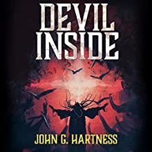 Devil Inside: A Quincy Harker, Demon Hunter Novella: Quest for Glory, Book 2 Audiobook by John G. Hartness Narrated by James Anderson Foster