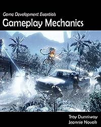 Game Development Essentials: Gameplay Mechanics