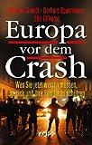 Europa vor dem Crash: Was Sie jetzt wissen müssen, um sich und Ihre Familie zu schützen