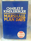 Marshall Plan Days, Kindleberger, Charles P., 0043321429
