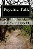 Psychic Talk by Mary Barrett, Mary Barrett, 1466352604