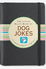 The Little Black Book of Dog Jokes Kindle Edition