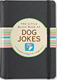 The Little Black Book of Dog Jokes