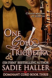 One Gold Triquetra (Dominant Cord Book 3)