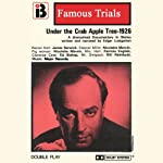 Under the Crab Apple Tree: The Famous Trials Series | Edgar Lustgarten