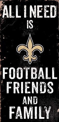(Fan Creations New Orleans All I Need is Football Friends and Family Wood)