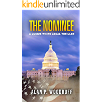 The Nominee (Lucius White Novels Book 3)