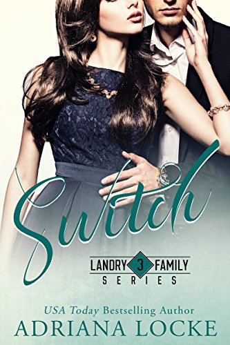 New Switch Book - Switch (Landry Family Series  Book 3)