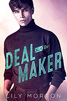 Deal Maker by [Morton, Lily]