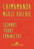 capa de Sejamos Todos Feministas