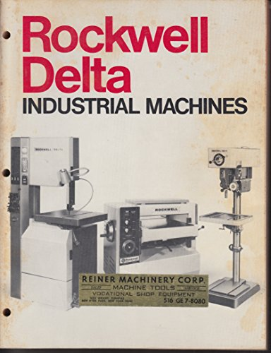 Rockwell Delta Industrial Machines catalog 1971 drill press grinder saw ++