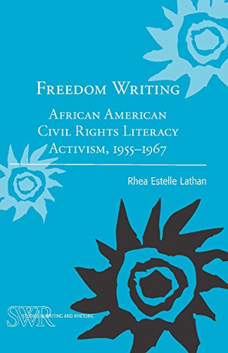 Search : Freedom Writing: African American Civil Rights Literacy Activism, 1955-1967