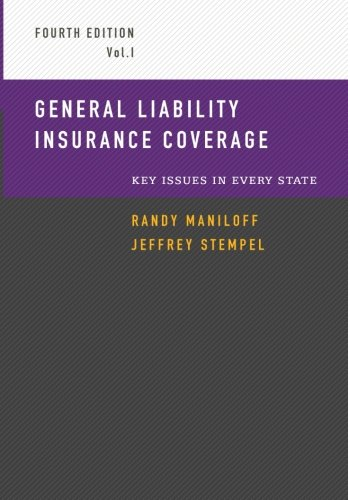 General Liability Insurance Coverage: Key Issues in Every State Volume 1 cover
