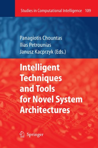 Intelligent Techniques and Tools for Novel System Architectures (Studies in Computational Intelligence)