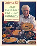 Mama D's Old-Fashioned Italian Cooking, Mama D, 0135481325