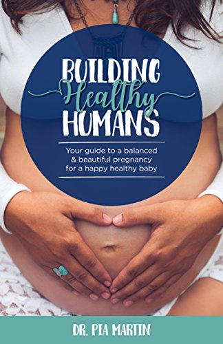 Building Healthy Humans by Dr. Pia Martin ebook deal