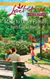 Made to Order Family, Ruth Logan Herne, 0373815018