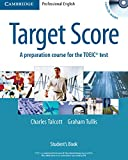 img - for Target Score Student's Book with 2 Audio CDs and Test Booklet with Audio CD: A Preparation Course for the TOEIC Test book / textbook / text book