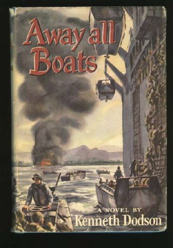 Away All Boats by Kenneth Dodson