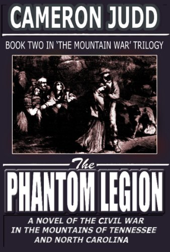 The Phantom Legion (The Mountain War Trilogy Book 2) (Ppi Series)