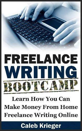 lance writing bootcamp learn how you can make money from home   lance writing bootcamp learn how you can make money from home lance writing online by