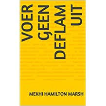 Voer geen deflam uit (Dutch Edition)