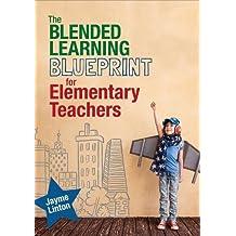 The Blended Learning Blueprint for Elementary Teachers