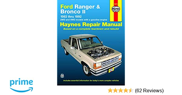 Ford Ranger & Bronco II 2WD & 4WD Gas Models (83-92) Haynes Repair Manual  (Does not include information specific to diesel engines  Includes vehicle