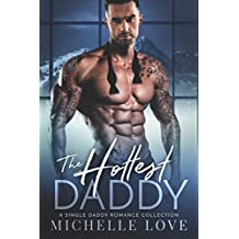 The Hottest Daddy: After She's Gone