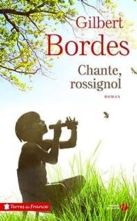 Chante, rossignol, Bordes, Gilbert