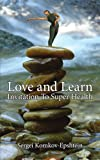 Love and Learn Invitation to Super Healt, Sergei Komkov-Epshtein, 1425974147