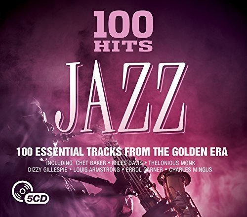 Various Artists - 100 Hits: Jazz [5CD Box Set] (2016) [CD FLAC] Download