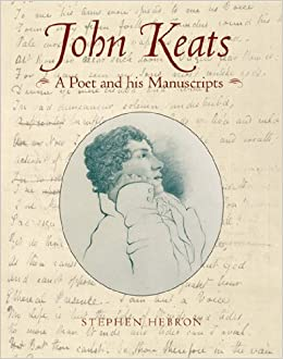 amazon com john keats a poet and his manuscripts 9780712349246