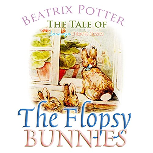 Bargain Audio Book - The Tale of the Flopsy Bunnies