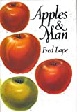 Apples and Man, Fred Lape, 0442246781