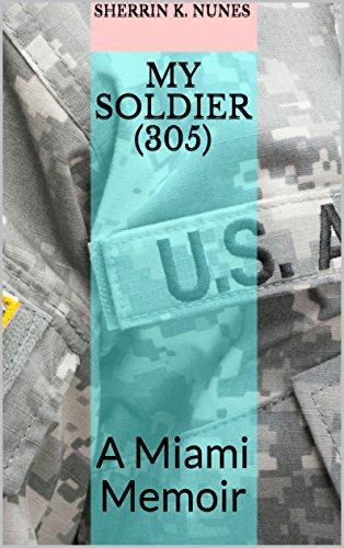 my-soldier-305-a-miami-memoir