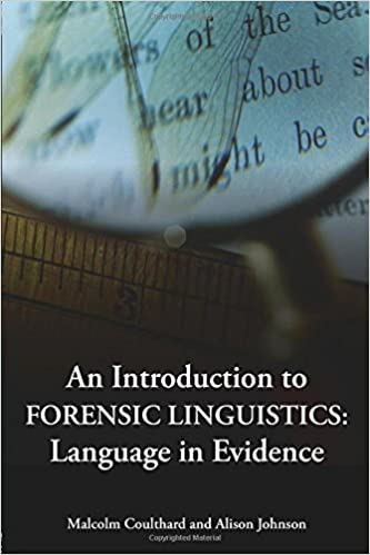 Amazon Com An Introduction To Forensic Linguistics 9780415320238 Malcolm Coulthard Alison Johnson Books
