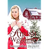 Amish Weddings: Amish Romance: Becca's Return (Amish Wedding Romance Book 5)