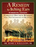img - for A Remedy for Itching Ears Workbook Edition book / textbook / text book