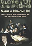 Natural Medicine 101, Jeffrey Dach, 1439211221