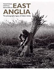 Traditional Crafts and Industries in East Anglia: The photographic legacy of Hallam Ashley