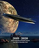 2019 - 2020 | 18 Month Weekly & Monthly Planner July 2019 to December 2020: UFO and Planet Aliens Fantasy Science Vol 40  Monthly Calendar with ... Holidays- Calendar in Review/Notes 8 x 10 in.