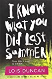 I Know What You Did Last Summer, Lois Duncan, 031609899X