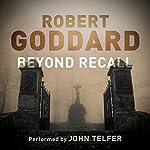 Beyond Recall | Robert Goddard
