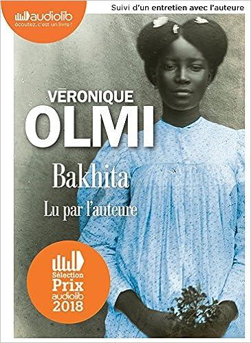 Bakhita: Livre audio 2 CD MP3 - Suivi d'un entretien avec l'auteure