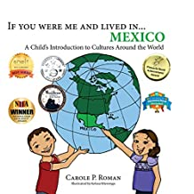 If You Were Me and Lived in... Mexico: A Child's Introduction to Cultures Around the World