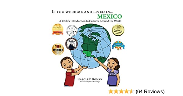 If You Were Me and Lived in    Mexico: A Child's Introduction to Cultures  Around the World
