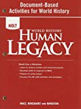 Holt World History Human Legacy Document-Based Activities for World History, RINEHART AND WINSTON HOLT, 0030938228