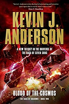 Blood of the Cosmos: The Saga of Shadows, Book Two by [Anderson, Kevin J.]